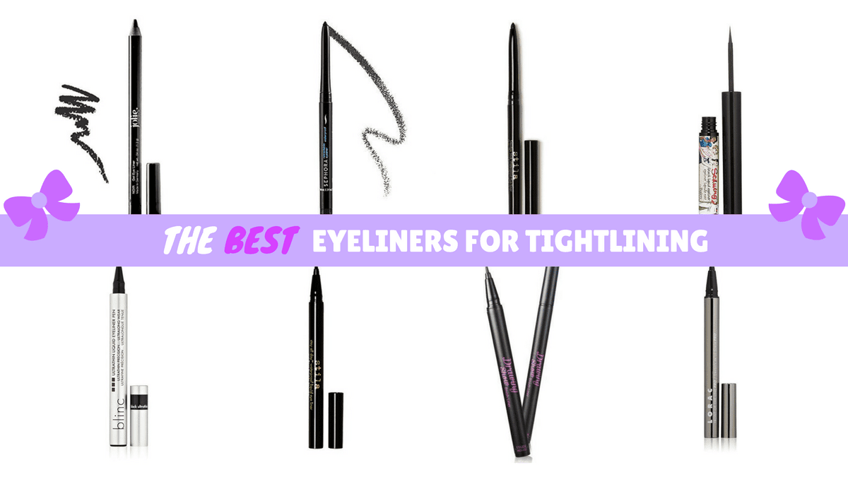 Best Eyeliners for Tightlining - Nylon Pink Official Website